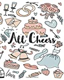 All Cheers - Wedding Planner: A Day To Remember Planner, Bachelor Party Organizer, Bride To Be Organizer, Budget Checklist, Initial Wedding Set up, ... To-Do's, Bride's Planner, Wedding Organizer