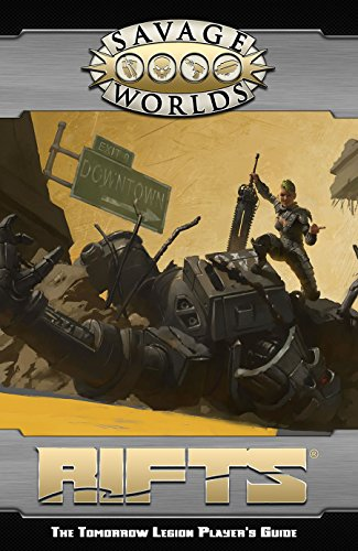 Savage Worlds: Rifts©: The Tomorrow Legion Players Guide (softback)(S2P11200)