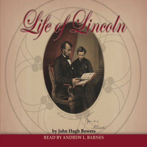 Life of Lincoln audiobook cover art