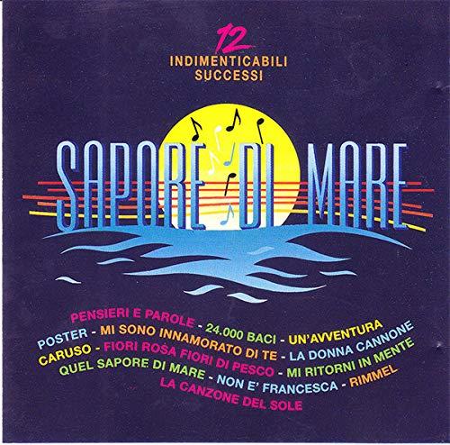 SAPORE DI MARE-12 INDIMENTICABILI SUCCESSI