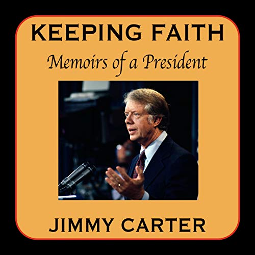 Keeping Faith Audiobook By Jimmy Carter cover art