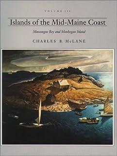 Islands of the Mid-Maine Coast: Muscongus Bay and Monhegan Island