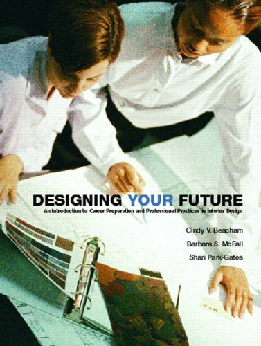 Designing Your Future: An Introduction to Career...