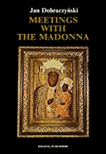 Meetings with the Madonna