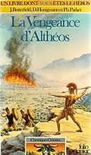La vengeance d'Althéos: Chroniques Crétoise n° 1: Collection: Un livre dont vous êtes le héros n° 351