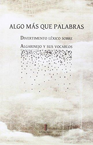 Algo más que palabras: Divertimento léxico sobre Algarinejo y sus vocablos: 6 (Arrayanes)