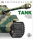 Tank: The Definitive Visual History of Armored Vehicles