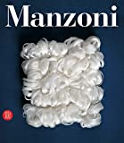 Manzoni. Catalogo generale. Ediz. illustrata (Archivi dell'arte moderna)