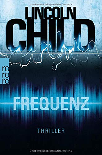 Frequenz: Thriller (Ein Fall für Jeremy Logan, Band 4)