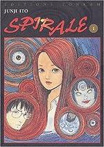 Spirale, tome 1 de Junji Ito