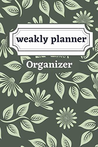 weakly planner Organizer: Weakly Calendar Planner Goals And To Do List
