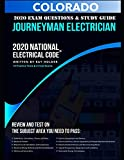 Colorado 2020 Journeyman Electrician Exam Questions and Study Guide: 400+ Questions from 14 Tests and Testing Tips