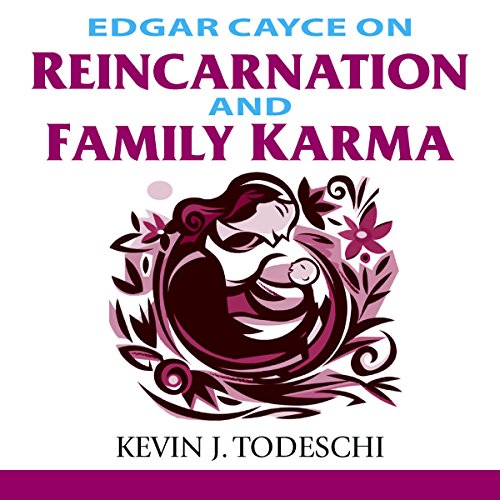Edgar Cayce on Reincarnation and Family Karma cover art