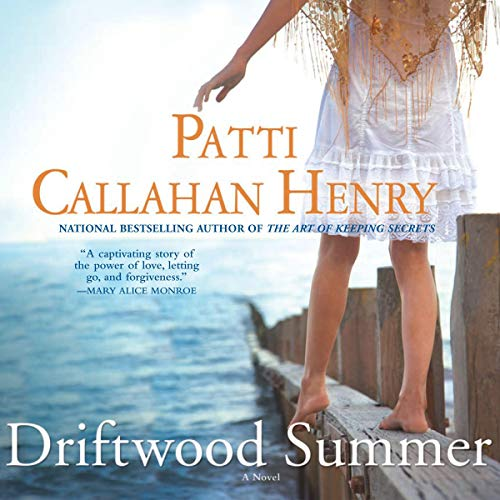 Driftwood Summer                   By:                                                                                                                                 Patti Callahan Henry                               Narrated by:                                                                                                                                 Julia Whelan                      Length: 9 hrs and 30 mins     Not rated yet     Overall 0.0
