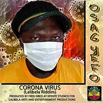 Corona Virus (Lalibela Riddim)
