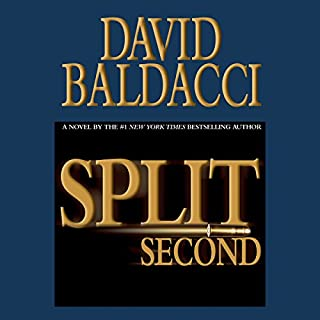 Split Second                   By:                                                                                                                                 David Baldacci                               Narrated by:                                                                                                                                 Scott Brick                      Length: 11 hrs and 37 mins     8,450 ratings     Overall 4.2