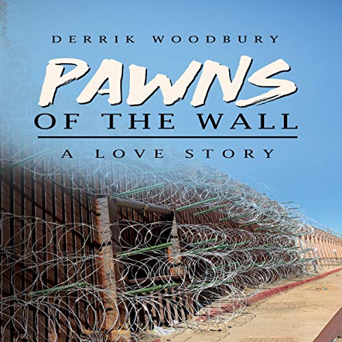 Pawns of the Wall: A Love Story Titelbild