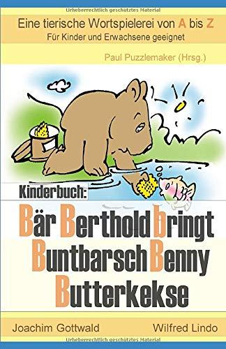 Kinderbuch: Bär Berthold bringt Buntbarsch Benny Butterkekse