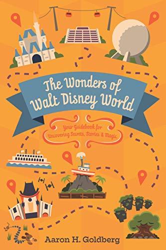 The Wonders of Walt Disney World [Lingua Inglese]