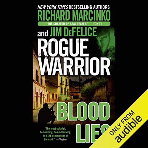 Rogue Warrior: Blood Lies Audiobook By Richard Marcinko,                                                                                        Jim DeFelice cover art