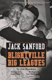 Jack Sanford: From Blightville to the Big Leagues