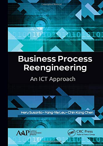 Business Process Reengineering: An ICT Approach