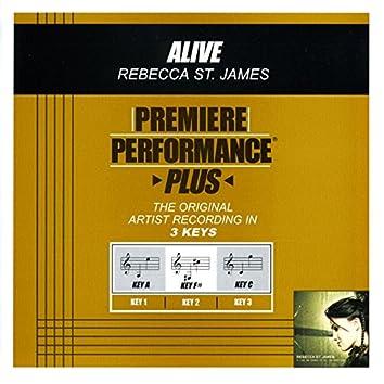 Premiere Performance Plus: Alive