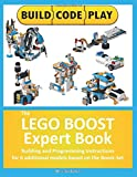 The LEGO BOOST Expert Book: Building and Programming...