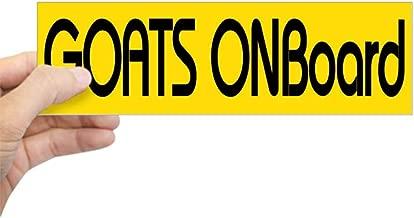 CafePress Goats Onboard Bumper Sticker 10