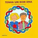 Tenha Um Bom DNA