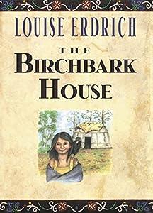 The Birchbark House Summary  amp  Activities   Louise ErdrichBuy The Birchbark House by Louise Erdrich on Amazon