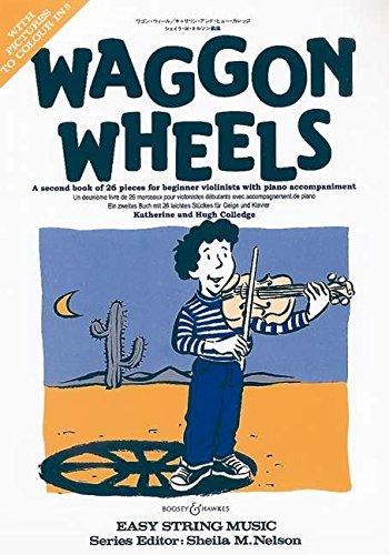 Waggon Wheels: Ein zweites Buch mit 26 leichten Stücken. Violine und Klavier.: Violin and Piano (Easy String Music)