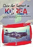 close air support in korea. il supporto aereo ravvicinato dell'aviazione del corpo dei marines nel conflitto coreano