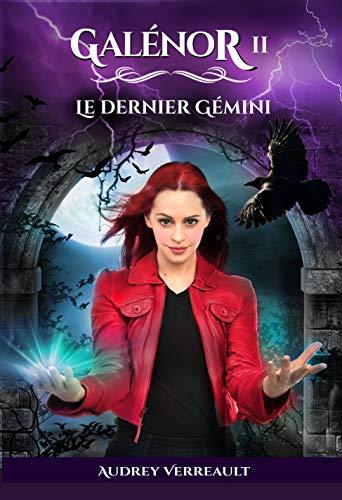 Le dernier gémini (Galénor t. 2) par [Audrey Verreault]
