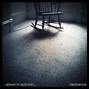 Hesitance