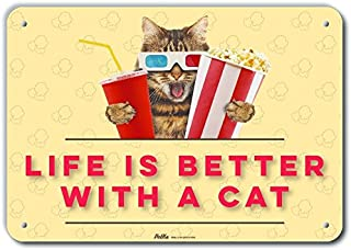"""PetKa Signs and Graphics""""Life is Better with A Cat"""" Aluminum Sign, 10"""" x 7"""" 10"""" x 7"""" PKCF-0040-NA_10x7 1"""