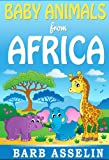 Baby Animals from Africa: A rhym...