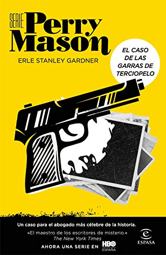 El caso de las garras de terciopelo (Serie Perry Mason 1): Un...