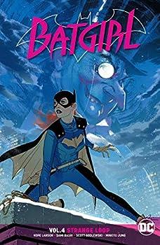 Batgirl Vol. 4: Strange Loop (Rebirth) by Hope Larson and Scott Godlweski