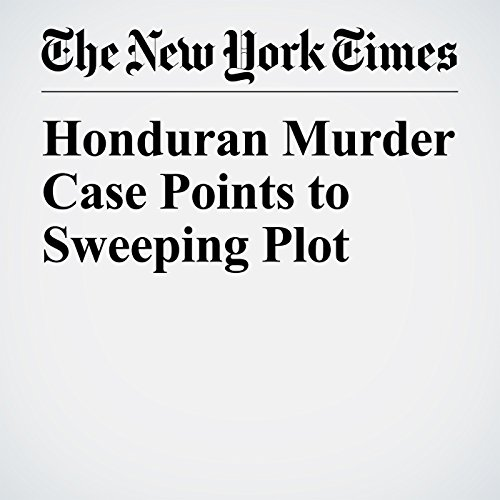 Honduran Murder Case Points to Sweeping Plot copertina