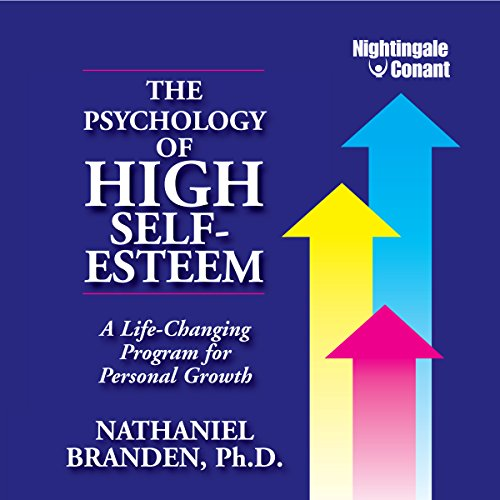 The Psychology of High Self-Esteem cover art
