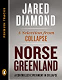 Norse Greenland: A Controlled Experiment in Collapse--A Selection from Collapse (Penguin Tracks) (English Edition)