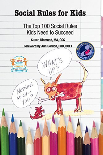 Social Rules for Kids( The Top 100 Social Rules Kids Need to Succeed)[SOCIAL RULES FOR KIDS][Paperback]