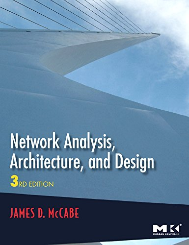Network Analysis, Architecture, and Design (The Morgan...