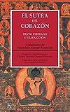 El sutra del corazón: Texto tibetano y...