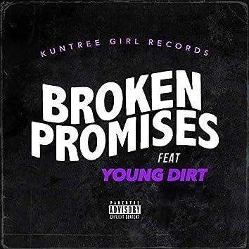 Broken Promises (feat. Young Dirt)