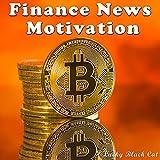 Finance News Motivation
