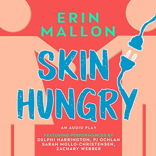 Skin Hungry Audiobook By Erin Mallon cover art