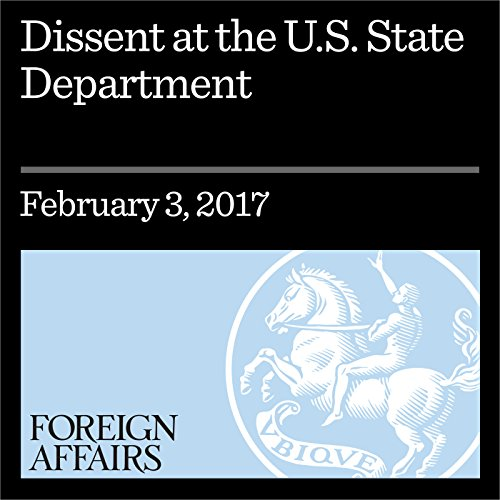 Dissent at the U.S. State Department audiobook cover art
