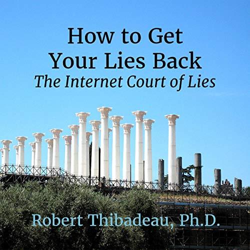 Page de couverture de How to Get Your Lies Back